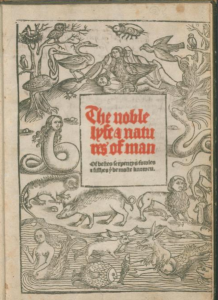 cover-of-laurence-andrew-the-noble-lyfe-and-natures-of-man-of-bestes-serpentys-fowles-and-fishes-that-be-most-knoweu